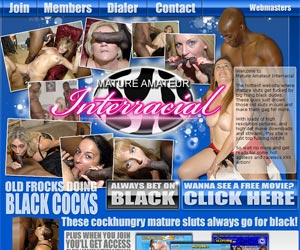 Mature Amateur Interracial - These cockhungry mature sluts always go for black